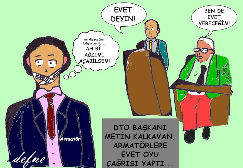 Haftanın Karikatürü: Metin Kalkavan'dan Armatörlere Evet Çağrısı