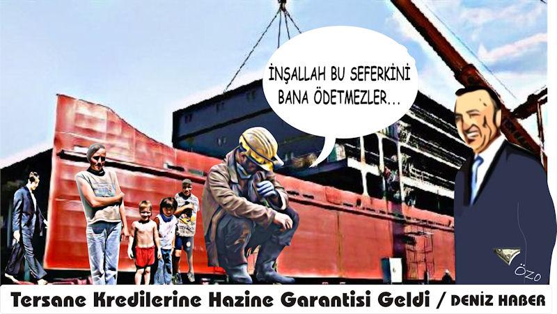 """""""Gemi İnşa Kredilerine Hazine Garantisi"""""""