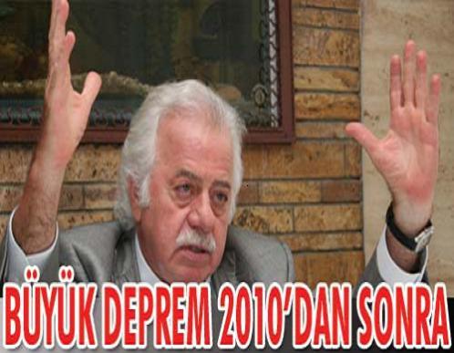 """""""2010-2014 arasında deprem bekleniyor"""""""