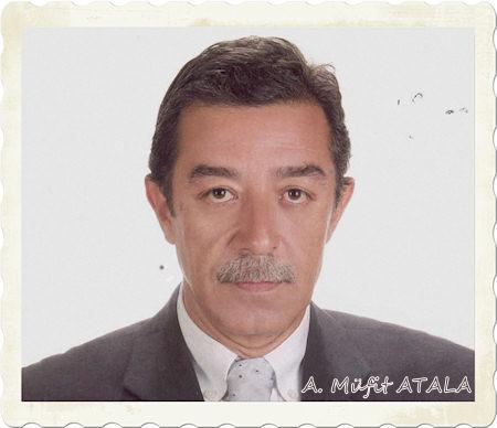 A. Müfit Atala'yı Kaybettik...