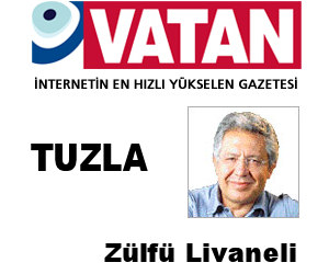 Zülfü Livaneli Tuzla'yı Yazdı