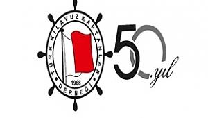 Türk Kılavuz Kaptanlar Derneği, Kuruluşunun 50. Yılında