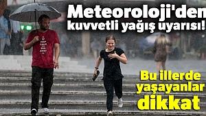 Meteoroloji'den kuvvetli yağış uyarısı! Bu illerde yaşayanlar dikkat |19 Ağustos yurtta hava raporu
