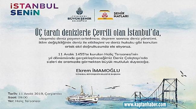 Haliç Tersanesi'nde Deniz Çalıştayı'na davetlisiniz