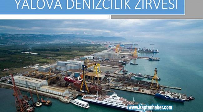 Türk denizciliğinin kalbi Yalova'da atacak