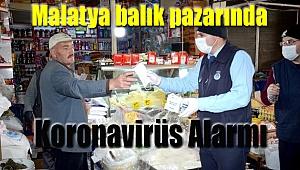 Malatya balık pazarında korona virüs alarmı