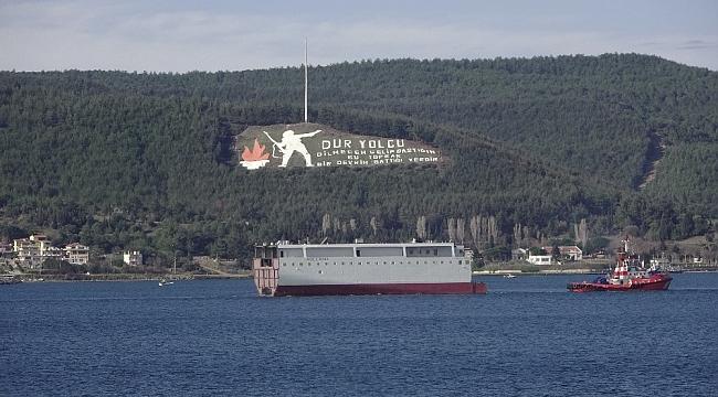 Dev geminin yarısı Çanakkale Boğaz'dan geçti!