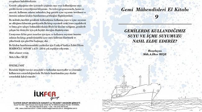 İLKFER Grup, suyun konu edildiği Gemi Mühendisleri El Kitabı 9'u çıkardı!
