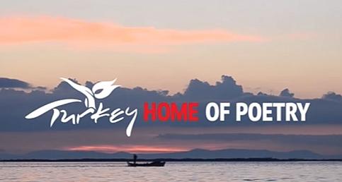 """Türkiye'nin uluslararası tanıtım filmi """"Home of Poetry"""" yayında"""